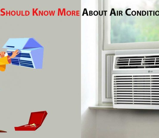 Know More About Air Conditioner