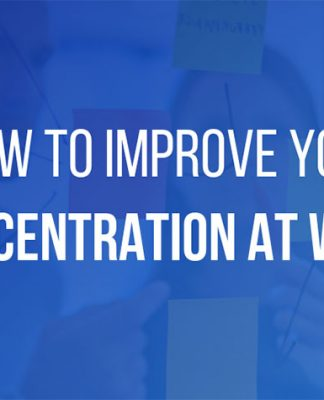Improve Your Concentration at Work